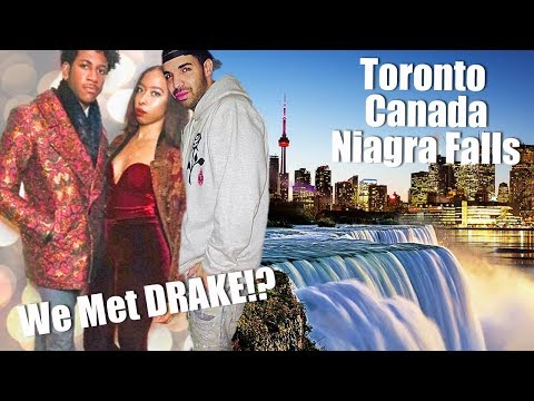 VLOG: Niagra Falls. Toronto. Canada Border Didn't Want to Let Us In! We Met Drake?!