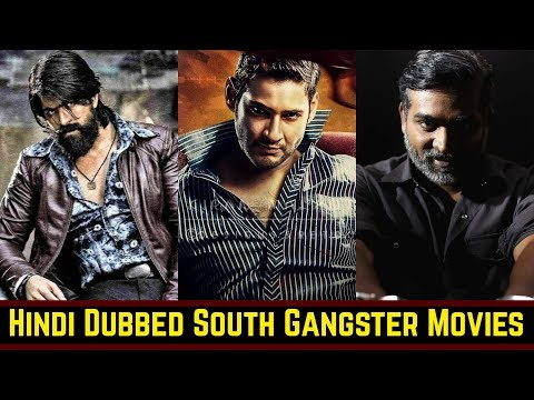 15-best-south-indian-gangster-movies-list-in-hindi-dubbed-|-vijay,-mahesh-babu,-mohanlal,-yash