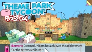 "🦄Theme Park Tycoon 2 ! How to get ""For The Extreme Children"" Achievement. Roblox"