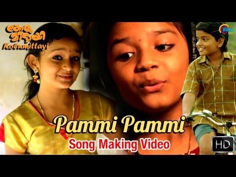 Kolumittayi | Pammi Pammi Song Making Video Ft Sreya Jayadeep | Gourav Menon, Meenakshi | Official
