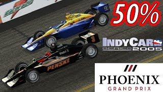 Phoenix Grand Prix -- 50% Distance -- IndyCar Series 2005 Race