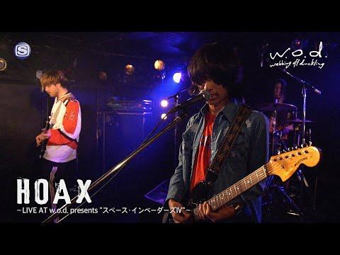 """w.o.d.「HOAX~LIVE AT w.o.d. presents """"スペース・インベーダーズⅣ""""~」"""