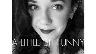 A Little Bit Funny - Caitlin Plunkett (Original)