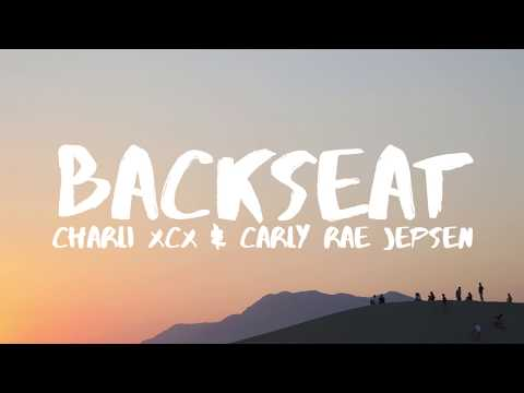 Charli XCX - Backseat (Lyrics) ft. Carly Rae Jepsen