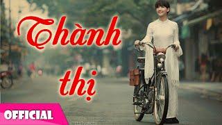 Thành Thị - Thùy Chi [Official MV HD]