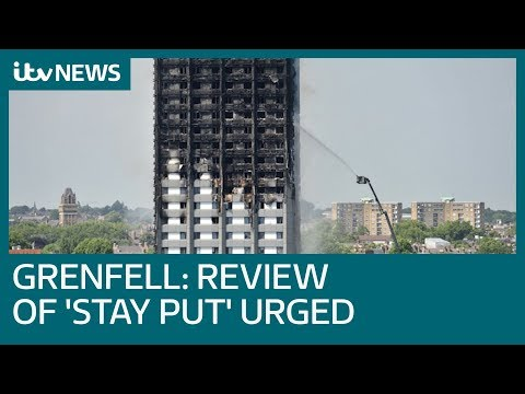 Fire chief urges review of 'stay put' advice after Grenfell Tower blaze | ITV News
