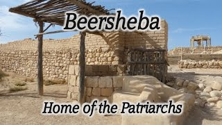 Tel Beersheba: Biblical Place Where Abraham, Isaac, and Jacob Lived