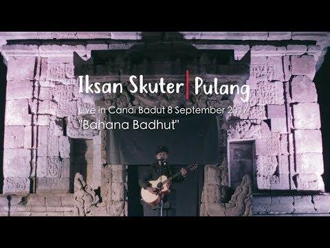 IKSAN SKUTER - PULANG (LIVE AT CANDI BADUT)