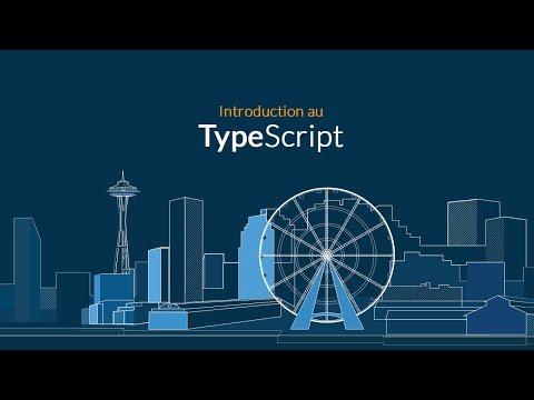 Tutoriel TypeScript : TypeScript