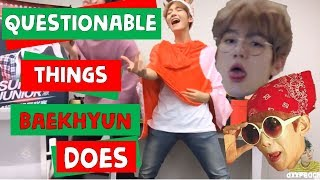 questionable things baekhyun does