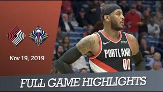 New Orleans Pelicans vs Portland Trail Blazers - Full Game Highlights   Nov 19, 2019   NBA 2019-20