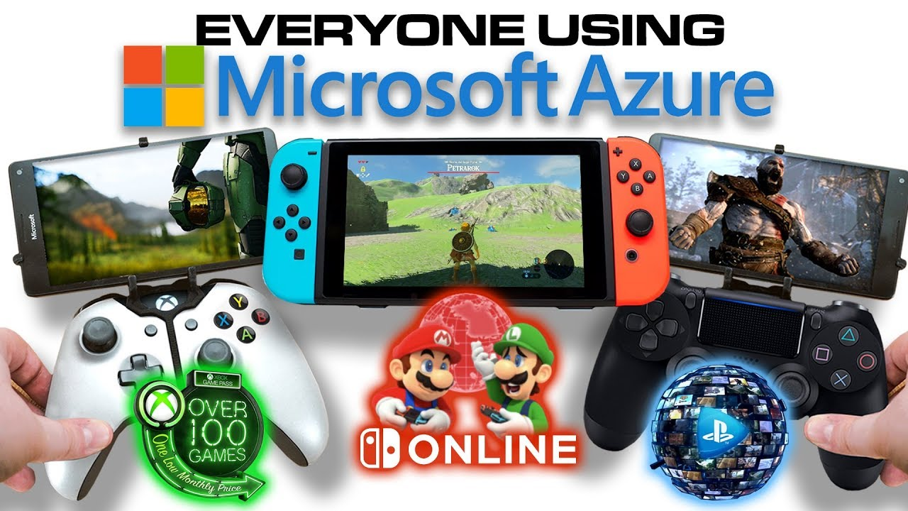 Everyone Streaming Games on Microsoft Azure   XCloud Playstation Now  Nintendo on Azure   Stadia