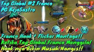 Franco Hook Flicker Montage - Franco Mainnya Mengila Banget!! - Top 2 Global Franco PG BejoSastro