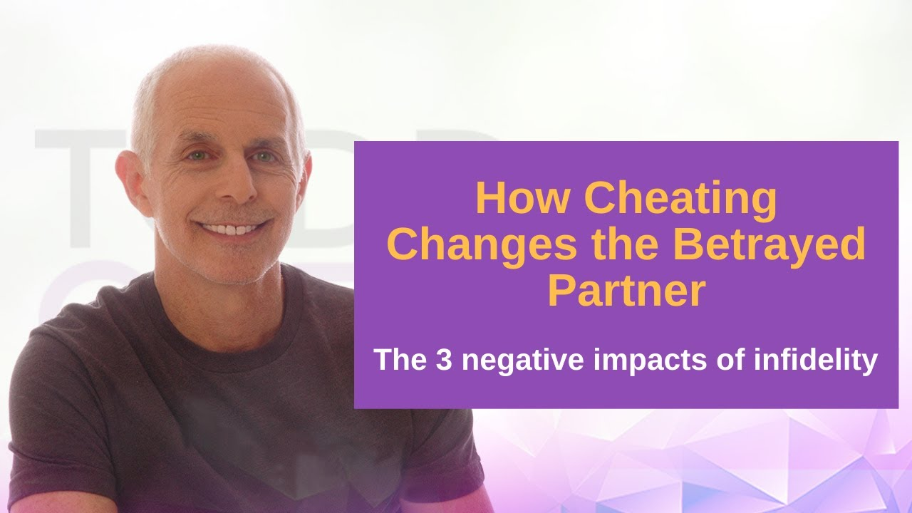 Download How Cheating Changes The Betrayed Partner   Infidelity Expert Todd Creager