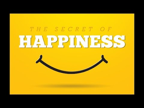 The Secret of Happiness, Part 5: