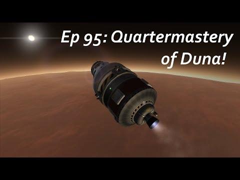 Quartermastery of Duna! - KSP/MKS - Multiplanetary Species Episode 95