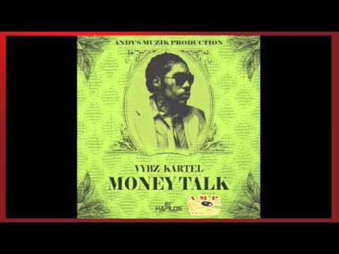 VYBZ KARTEL - MONEY TALK - ANDY'S MUZIK PRODUCTIONS - JULY 2015