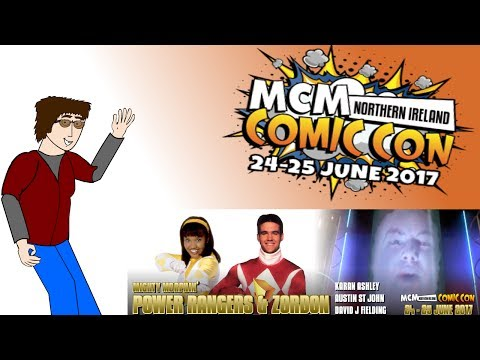 MCM Northern Ireland Comic Con 2017- ft. Austin St. John
