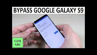 How to BYPASS GOOGLE Account (FRP) on Samsung Galaxy S9 | TESTED BY