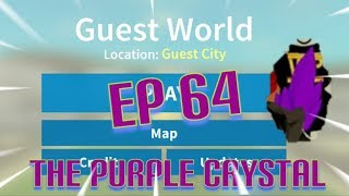 "Roblox- ""Guest World!"" {Episode 64} Looking At The Purple Crystal!!!"