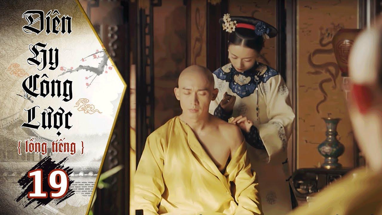 image Diên Hy Công Lược - Tập 19 (Lồng Tiếng) | Phim Bộ Trung Quốc Hay Nhất 2018 (17H, thứ 2-6 trên HTV7)