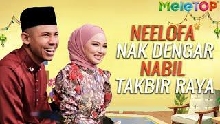 Download Mp3 Neelofa Nak Sangat Dengar Nabil Takbir Raya | Meletop Malam Raya 2020 | Ustaz Do