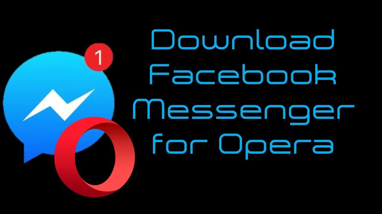 Facebook Messenger Opera Extension Download link !