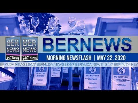 Bermuda Newsflash For Friday, May 22, 2020