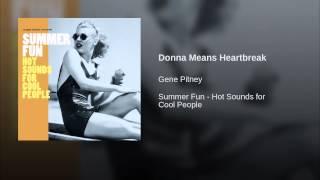 Donna Means Heartbreak