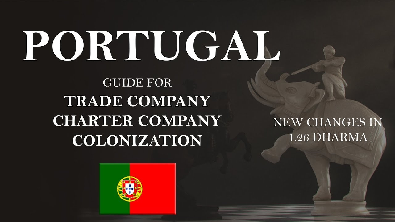 EU4 Portugal Guide 1 26 | New Trade Company, Charter, Colonization Changes  | Tutorial