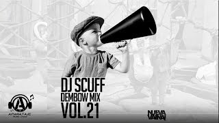 Download DJ Scuff - Dembow Mix Vol.21 MP3 song and Music Video