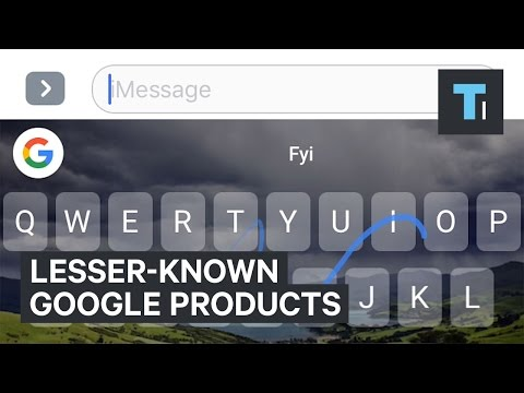 6 Google products and services you never even knew existed