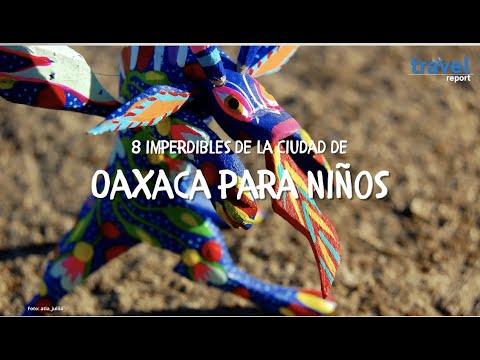 ¿Qué hacer con niños en Oaxaca?
