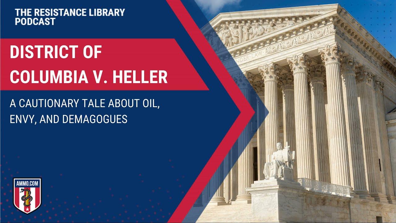 District of Columbia v. Heller (2008): Understanding the Court's Landmark Decisions