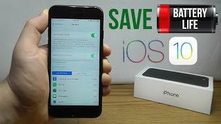 how to improve battery life on ios 10 best tips tricks