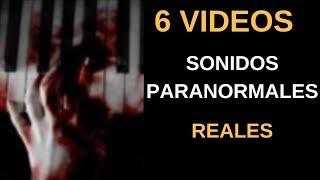 6 Vídeos de Sonidos Paranormales Escalofriantes l Pasillo Infinito
