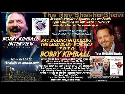BOBBY KIMBALL THE VOICE OF 'TOTO' ON THE RAY SHASHO SHOW