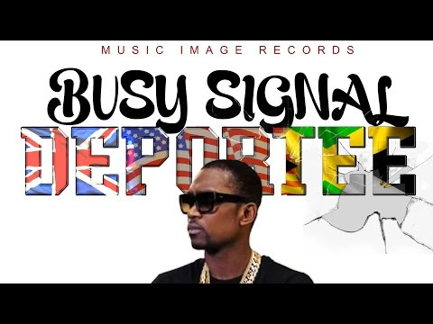 Busy Signal - Deportee - January 2016