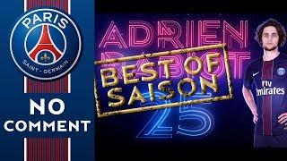 BEST OF PSGTV 2016/2017 - ADRIEN RABIOT