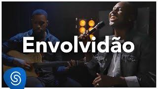 Thiaguinho - Envolvidão (AcúsTHico) [Vídeo Oficial]
