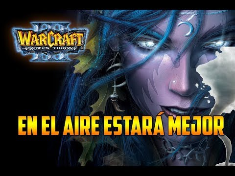 Warcraft 3: The Frozen Throne - EN EL AIRE ESTARÁ MEJOR - Multijugador