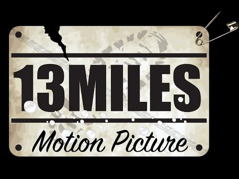 13 Miles Movie - 2nd Promotional Teaser