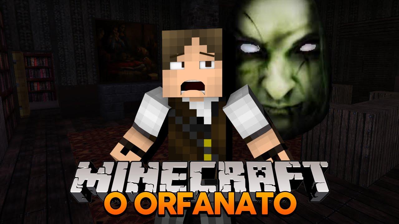 Minecraft TERROR: O ORFANATO!!! - YouTube