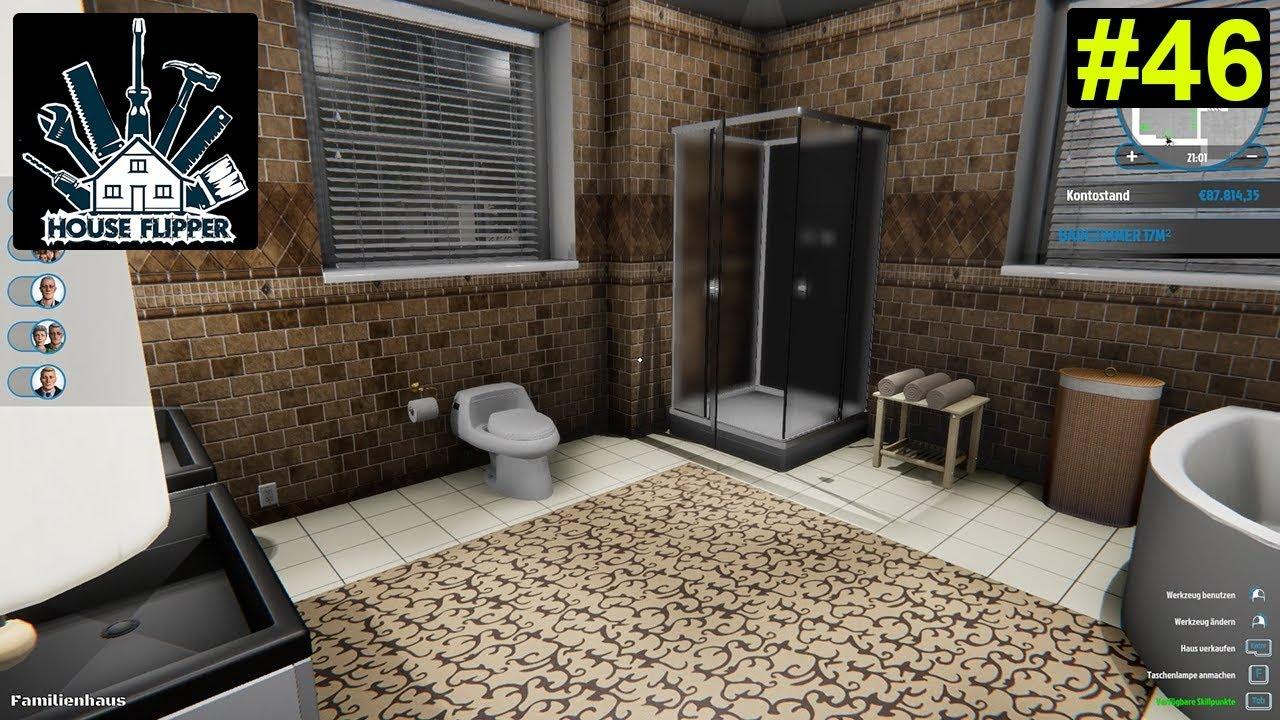 House Flipper - das Wohnzimmer wird zum Badezimmer #46 - Deutsch/German