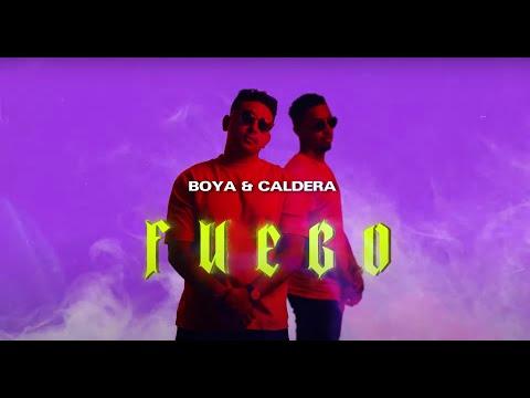 Boya & Caldera - Fuego (Official Audio)