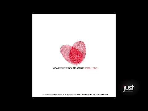 JCA Pres. Solaphonics - Total Love (Jean Claude Ades Vocal Mix)