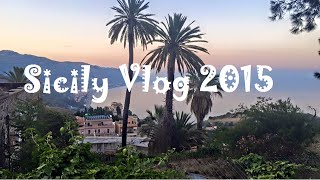 Travel Vlog-Sicily 2015