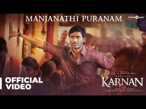 karnan-manjanathi-puranam-video-song-dhanush-mari-selvaraj-santhosh-narayanan-deva