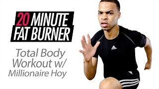 20 Minute Fat Burning Total Body Workout with Special Guest Millionaire Hoy