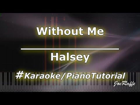 Halsey - Without Me KaraokePianoTutorialInstrumental